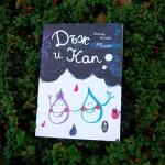 Дъж и Кап, детска книга с илюстрации на Ася Колева и текст на Деница Илчева, Бяла лодка