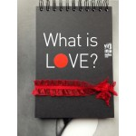 WHAT IS LOVE? - a notebook that combines psychology and Zen by Virginia Zaharieva